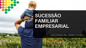 Sucessão Familiar Empresarial