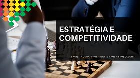 Estratégia e Competitividade