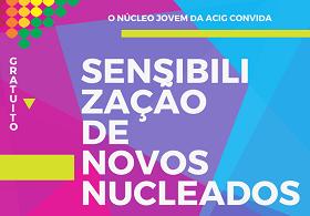 Sensibilização de novos nucleados ao Núcleo Jovem