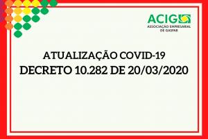Atualização Covid-19 | Decreto 10.282 de 20/03/2020