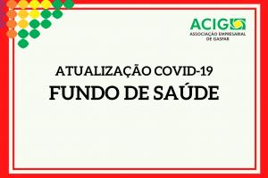 Atualização Covid-19 | Fundo de Saúde