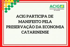 ACIG participa de manifesto pela preservação da economia catarinense