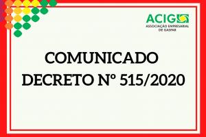 Comunicado sobre o Decreto nº 515/2020