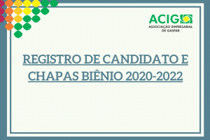 REGISTRO DE CANDIDATO E CHAPAS BIÊNIO 2020-2022